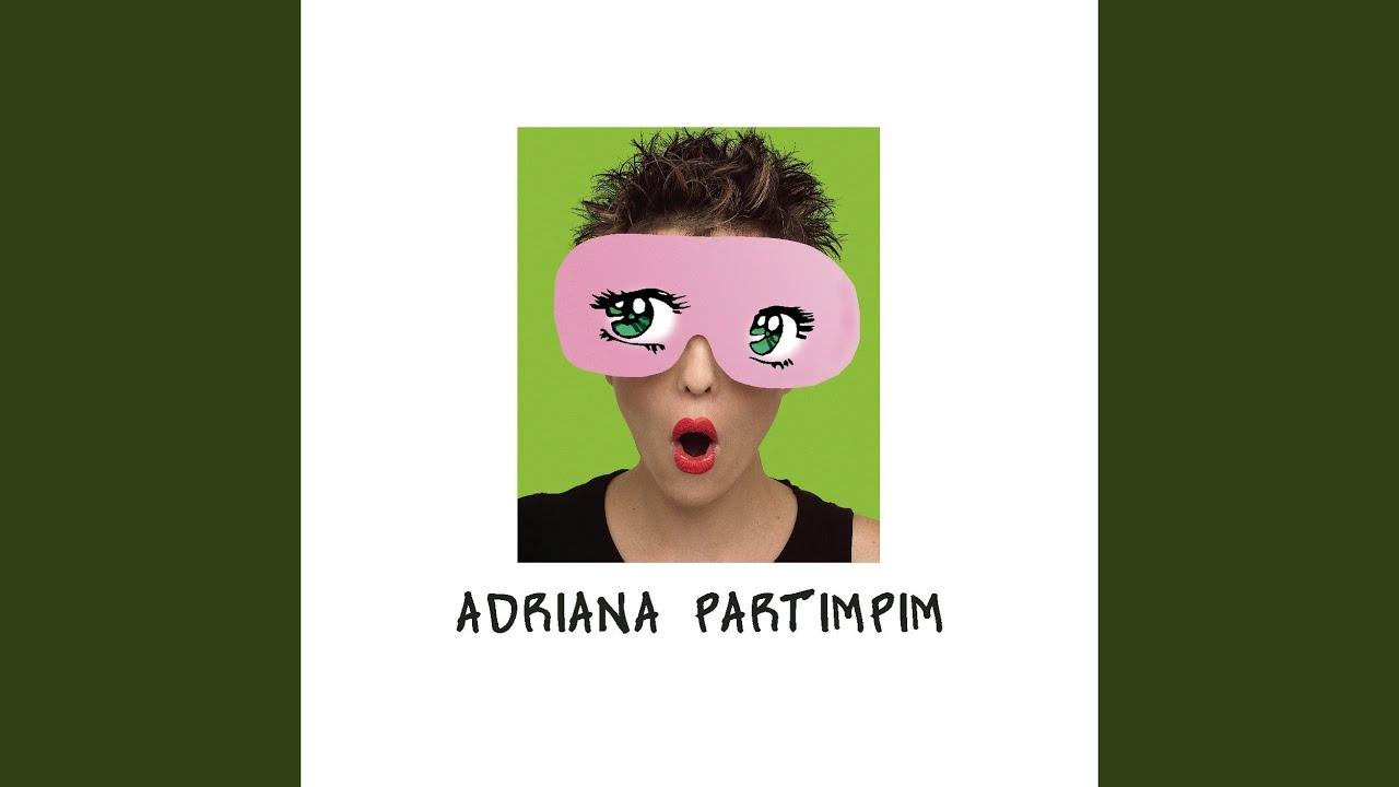 Adriana Partimpim (2004)