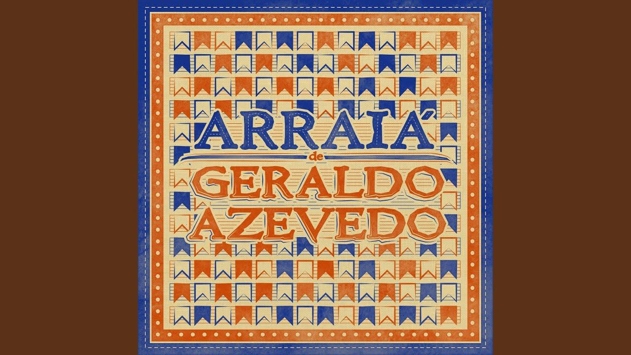 Arraiá de Geraldo Azevedo (2020)